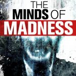The Minds of Madness – True Crime Stories